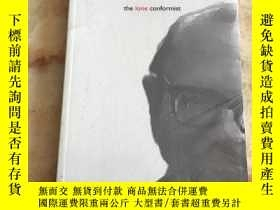 二手書博民逛書店The罕見lone conformist(英文原版)Y27194