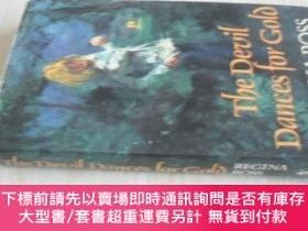 二手書博民逛書店英文原版罕見The Devil Dances for Gold Hardcover – ImportY7215
