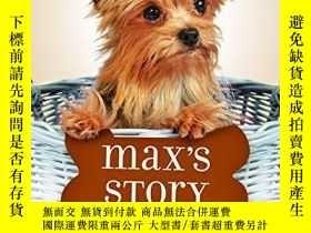 二手書博民逛書店Max s罕見Story (Puppy Tales: A Dog s Purpose #4)-麥克斯的故事(小狗的