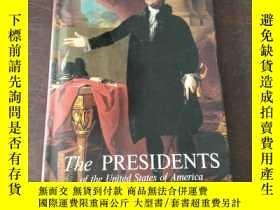 二手書博民逛書店The罕見Presidents of the United States of America(英文原版)Y2