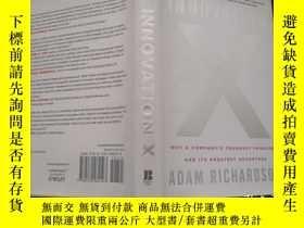 二手書博民逛書店Innovation罕見X: Why a Company s