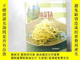 二手書博民逛書店英文原版菜譜:罕見pasta(16開精裝厚冊)060706-dY99 請看圖 請看圖 出版2002