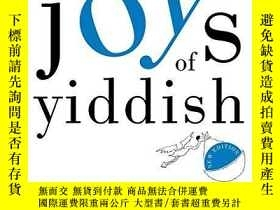 二手書博民逛書店The罕見New Joys Of YiddishY256260 Leo Rosten Three Rivers