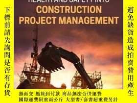 二手書博民逛書店Integrating罕見Work Health and Safety into Construction Pro