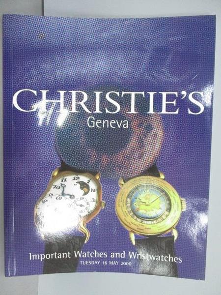【書寶二手書T9/收藏_PMZ】Christie s_Important Watches and…2000/5/16