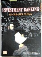 二手書博民逛書店《INVESTMENT BANKING IN GREATER C