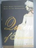 【書寶二手書T5/原文書_XBB】Queen of Fashion: What Marie Antoinette Wor