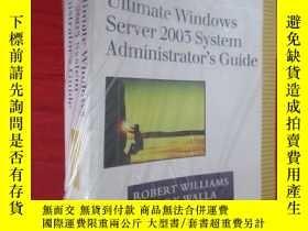 二手書博民逛書店The罕見Ultimate Windows Server 2003 System Administrator s
