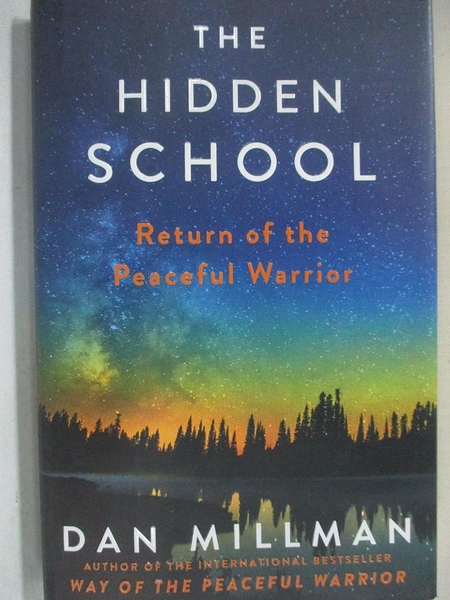 【書寶二手書T4/宗教_IED】The Hidden School: Return of the Peaceful Warrior_Millman, Dan