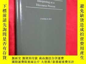 二手書博民逛書店Interpreting罕見as a Discourse Pro