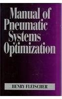 二手書博民逛書店 《Manual of Pneumatic Systems Optimization》 R2Y ISBN:0070212406│HenryFleischer