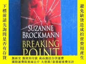 二手書博民逛書店Breaking罕見Point: A NovelY172244 Suzanne Brockmann 著 Ran