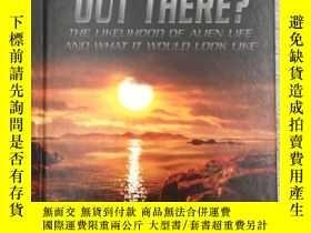 二手書博民逛書店Is罕見There Life Out There?: The L