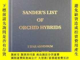 二手書博民逛書店Sander s罕見List of Orchid Hybrids 3 Years Addendum 2011-20