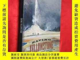 二手書博民逛書店Saving罕見Yellowstone (小16開) 【詳見圖】