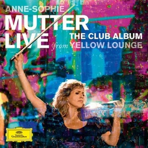 【停看聽音響唱片】【黑膠LP】ANNE-SOPHIE MUTTER:THE CLUB ALBUM LIVE FROM YELLOW LOUNGE