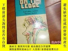 二手書博民逛書店《on罕見the ledge》Y135958