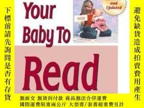 二手書博民逛書店How罕見To Teach Your Baby To ReadY364682 Glenn Doman Squa