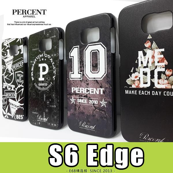 E68精品館 三星 SAMSUNG S6 edge 5.1吋 PERCENT 彩繪設計 保護殼 硬殼 保護套 手機殼 背蓋 G925