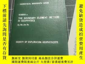 二手書博民逛書店THE罕見BOUNDARY ELEMENT METHOD IN GEOHYSICSY396820