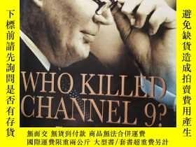 二手書博民逛書店Who罕見Killed Channel 9 ?Y226606 Gerald Stone Macmillan