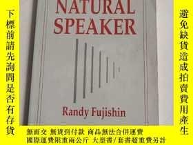 二手書博民逛書店THE罕見NATURAL SPEAKER[天生的演說家]原版 沒勾畫Y6318 Randy Fujishin
