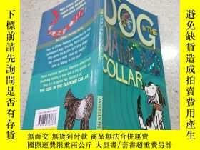 二手書博民逛書店the罕見dog in the diamond collar戴鉆石項圈的狗Y200392