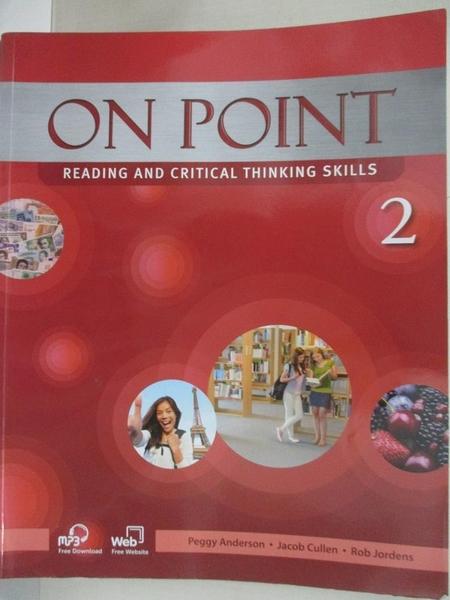 【書寶二手書T1/語言學習_J8P】On Point 2, Reading and Critical Thinking Skills