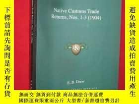 二手書博民逛書店Native罕見Customs Trade Returns, N