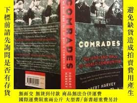 二手書博民逛書店Comrades罕見: The Rise and Fall of