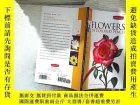 二手書博民逛書店Drawing罕見Made Easy Flowers in Colored Pencil 用彩色鉛筆畫容易的花