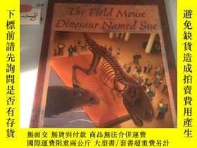 二手書博民逛書店英文繪本:The罕見Field Mouse Dinosaur N