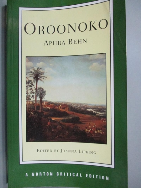 【書寶二手書T7/原文小說_LQJ】Oroonoko: An Authoritative Text Historical
