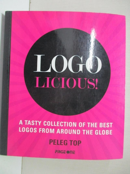 【書寶二手書T1/設計_ATK】Logolicious : A tasty collection of the best logos from…