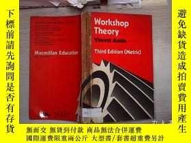 二手書博民逛書店Workshop罕見Theory Vincent Austin Third Edition(Metric) 車間理