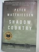 【書寶二手書T3/原文小說_IJ5】Shadow Country_Matthiessen, Peter