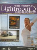 【書寶二手書T1/攝影_ZCD】Adobe Photoshop Lightroom 3 流光顯影-攝影玩家的數位暗房_Scott Kelby