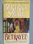 【書寶二手書T7/原文小說_FPQ】Betrayed_Bertrice Small