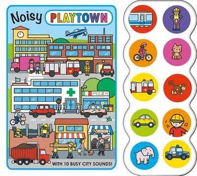 Playtown:Noisy Playtown 熱鬧的歡樂城 硬頁有聲書(英國版)