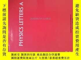 二手書博民逛書店Physics罕見Letters A 2017 02 5 物理學快報學術論文研究原版期刊Y14610