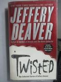 【書寶二手書T3/原文小說_MKW】Twisted_Jeffery Deaver