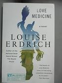 【書寶二手書T3/原文小說_GKN】Love medicine_Louise Erdrich