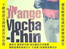 二手書博民逛書店THE罕見ORANGE MOCHA-CHIP FRAPPUCCI