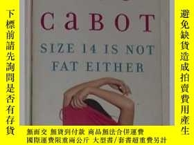 二手書博民逛書店《罕見Size 14 Is Not Fat Either 》[P