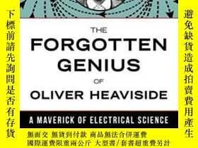 二手書博民逛書店Forgotten罕見Genius Of Oliver HeavisideY364682 Basil Maho
