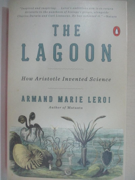 【書寶二手書T1/哲學_BFP】The Lagoon: How Aristotle Invented Science_Leroi