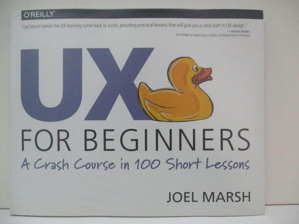 【書寶二手書T1/電腦_DQP】Ux for Beginners: A Crash Course in 100 Short Lessons_Marsh