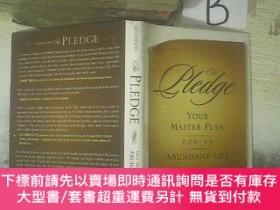 二手書博民逛書店The罕見Pledge Your Master Plan for an Abundant Life 你的主計劃豐富