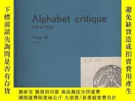 二手書博民逛書店Alphabet罕見Critique 1924-1964Y191