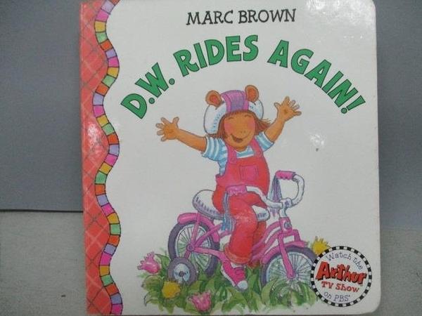 【書寶二手書T7/少年童書_MQC】D.W. Rides Again!_Marc Brown